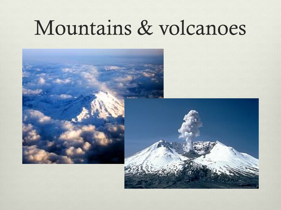 Mountains & volcanoes