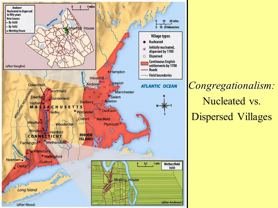Congregationalism: Congregationalism: Nucleated vs. Dispersed Villages
