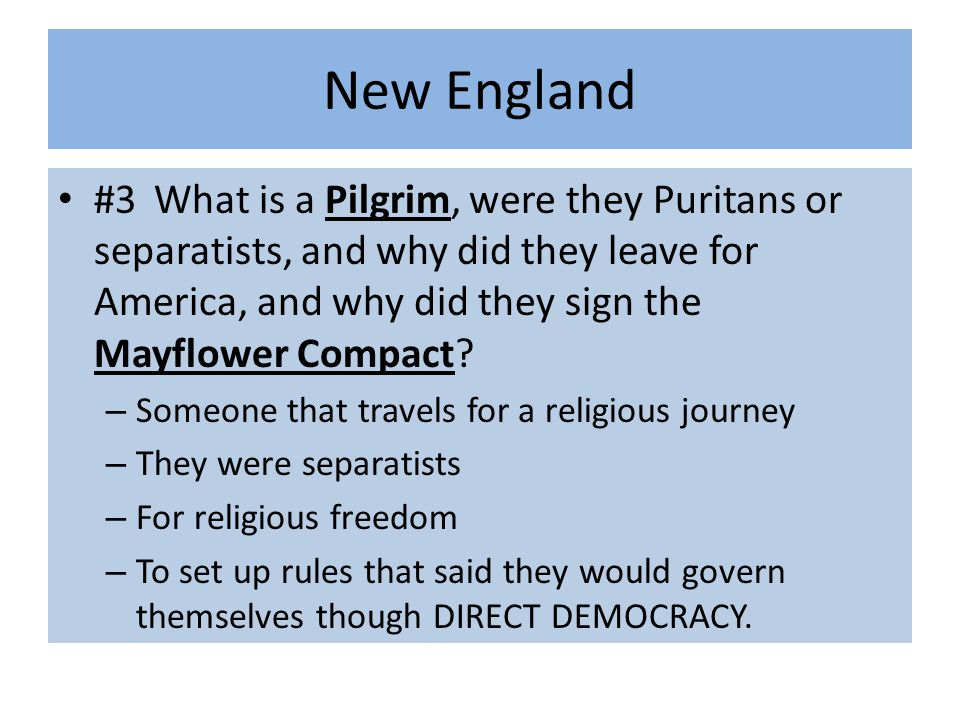 #4Why did the Puritans settle the Massachusetts Bay Colony, and describe why their leader John Winthrop called New England a City on the Hill.