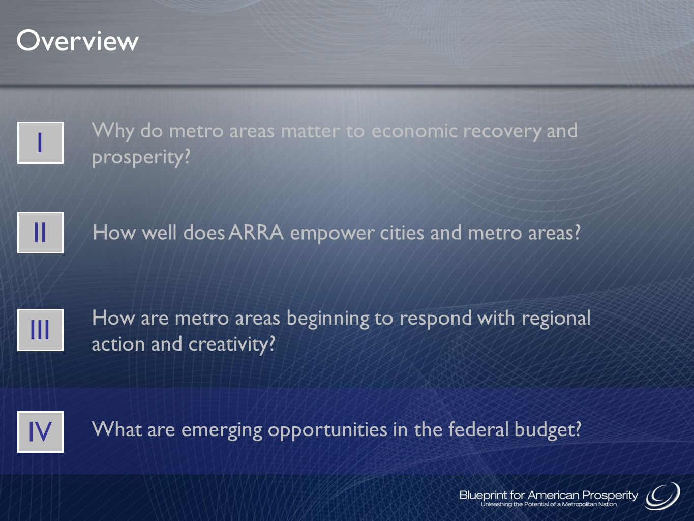 Overview Why do metro areas matter to economic recovery and prosperity.