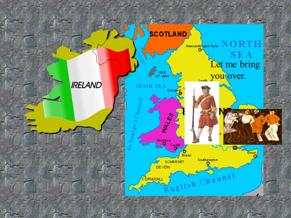 17 th CENTURY 17 TH century : England ruled Ireland –English landlords in Ireland –brought in Protestant Scottish and English settlers –To increase Protestant population there –Newcomers – settled in northern part of Ireland –Pushed out many local Irish Catholic farmers –Those Irish Catholics who stayed behind given least fertile lands –Northern part of Ireland thus became mainly Protestant