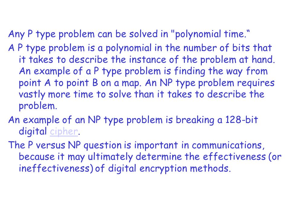 Any P type problem can be solved in