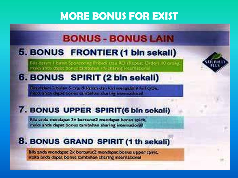 MORE BONUS FOR EXIST