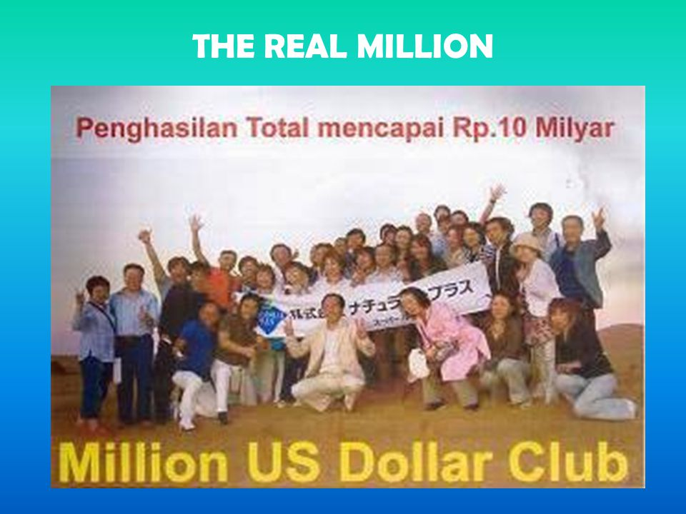 THE REAL MILLION