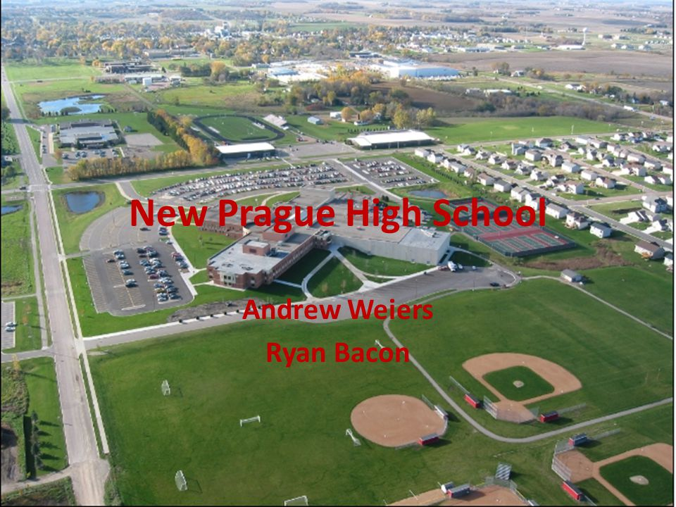 New Prague High School Andrew Weiers Ryan Bacon