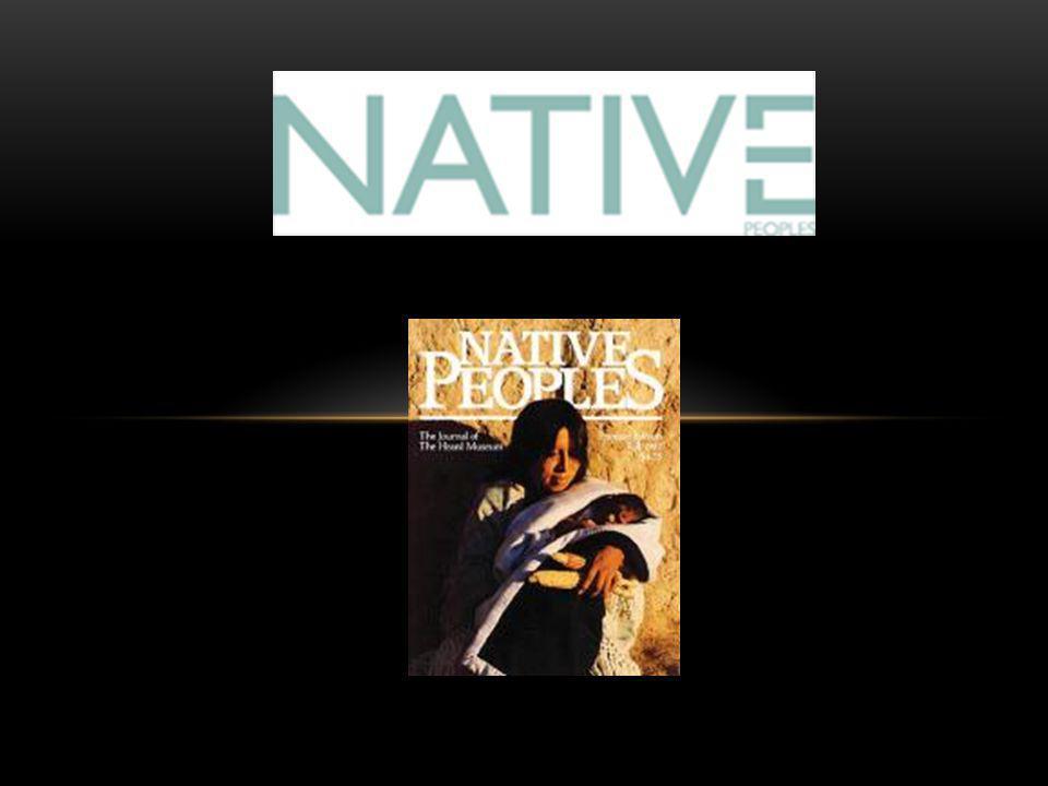 Phoenix, Arizona Online: www.nativepeoples.com FB: Native Peoples Magazine