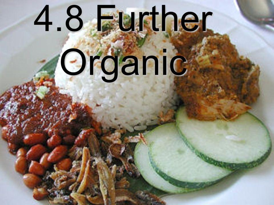4.8 Further Organic