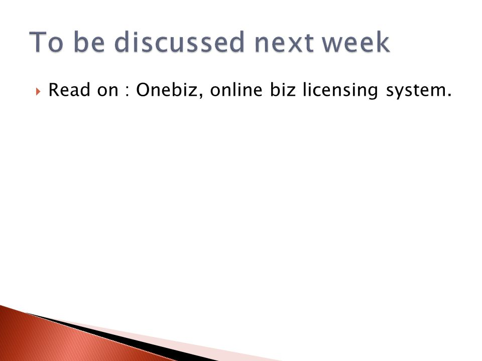 Read on : Onebiz, online biz licensing system.