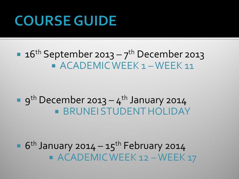  17 th February 2014 – 22 nd February 2014  STUDY WEEK  24 th February 2014 – 8 th March 2014  EXAM WEEK