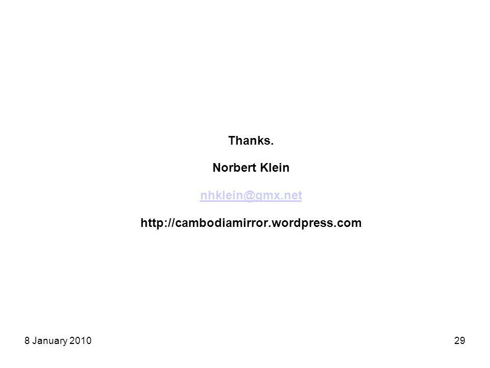 8 January 201029 Thanks. Norbert Klein nhklein@gmx.net http://cambodiamirror.wordpress.com nhklein@gmx.net