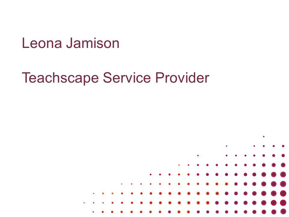 Leona Jamison Teachscape Service Provider