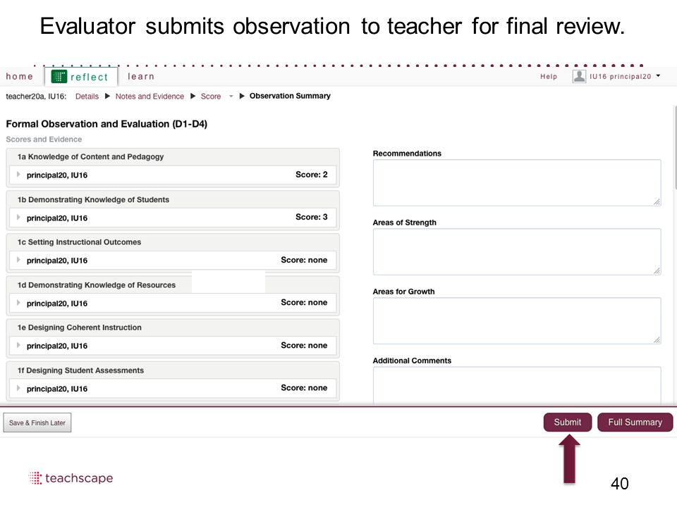 Evaluator submits observation to teacher for final review. 40