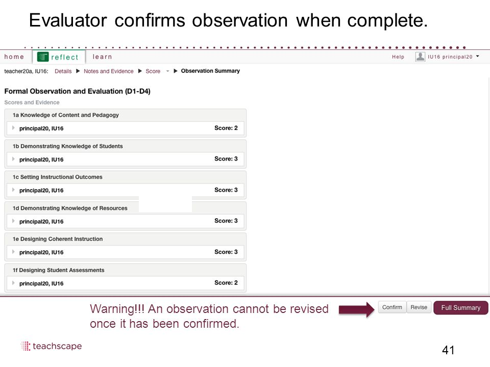 Evaluator confirms observation when complete. 41 Warning!!.