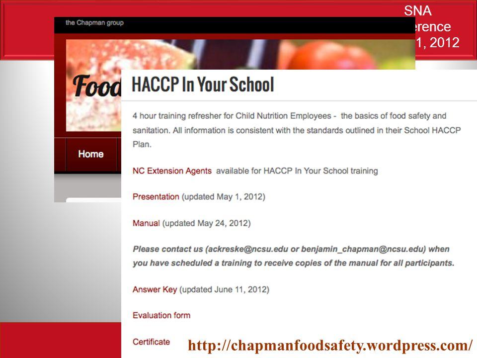 SNA conference June 21, 2012 http://chapmanfoodsafety.wordpress.com/