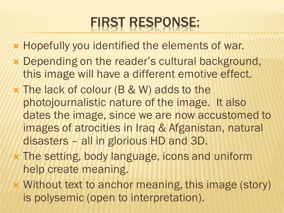  Hopefully you identified the elements of war.