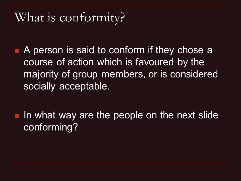 What is conformity.