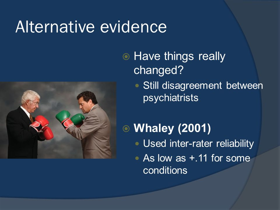 Alternative evidence  Have things really changed.