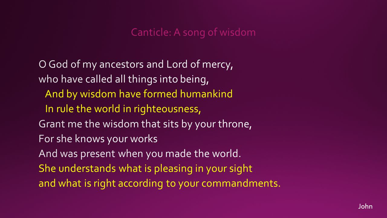 Canticle: A song of wisdom John