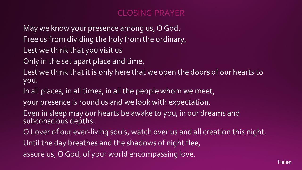 CLOSING PRAYER Helen