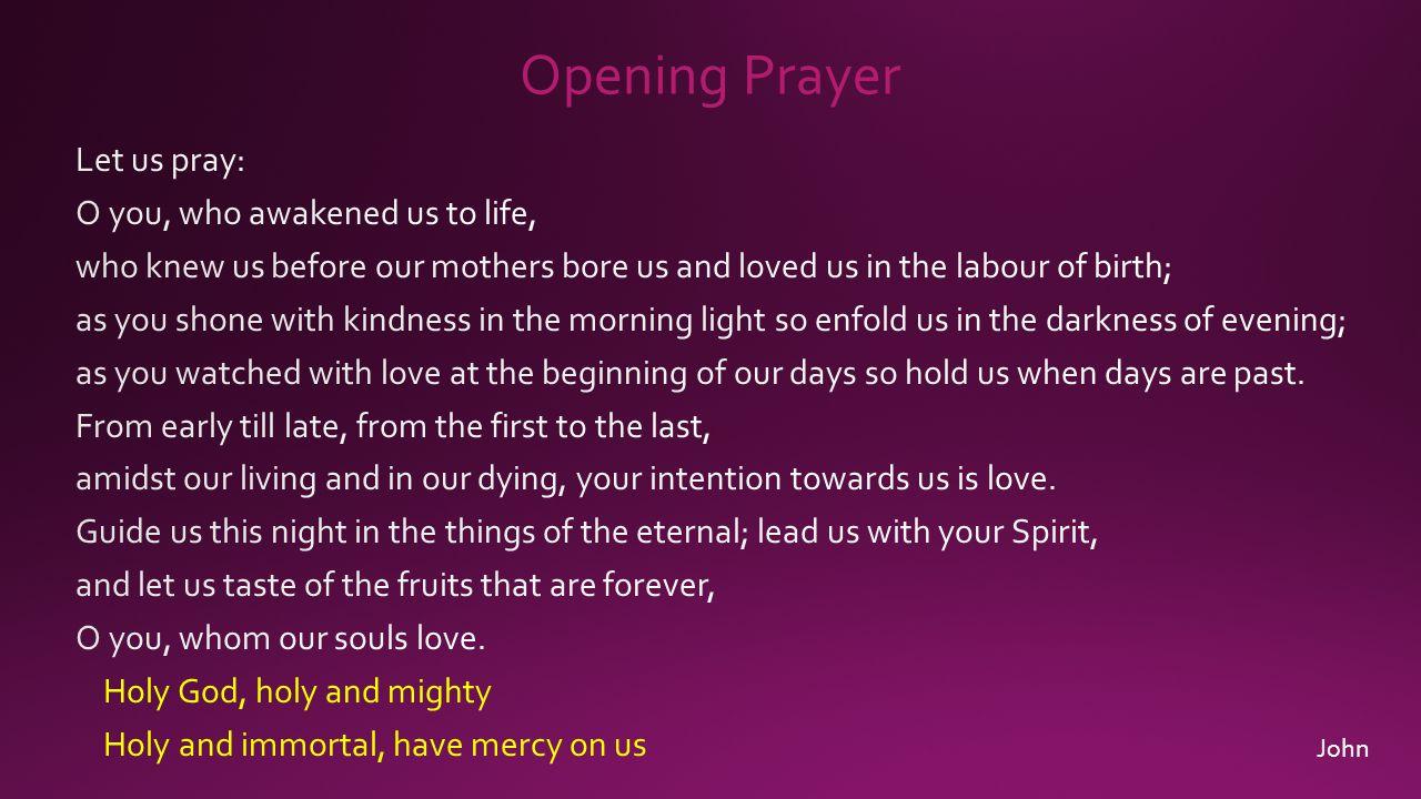 Opening Prayer John