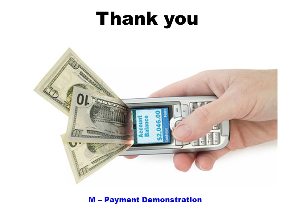 Thank you M – Payment Demonstration