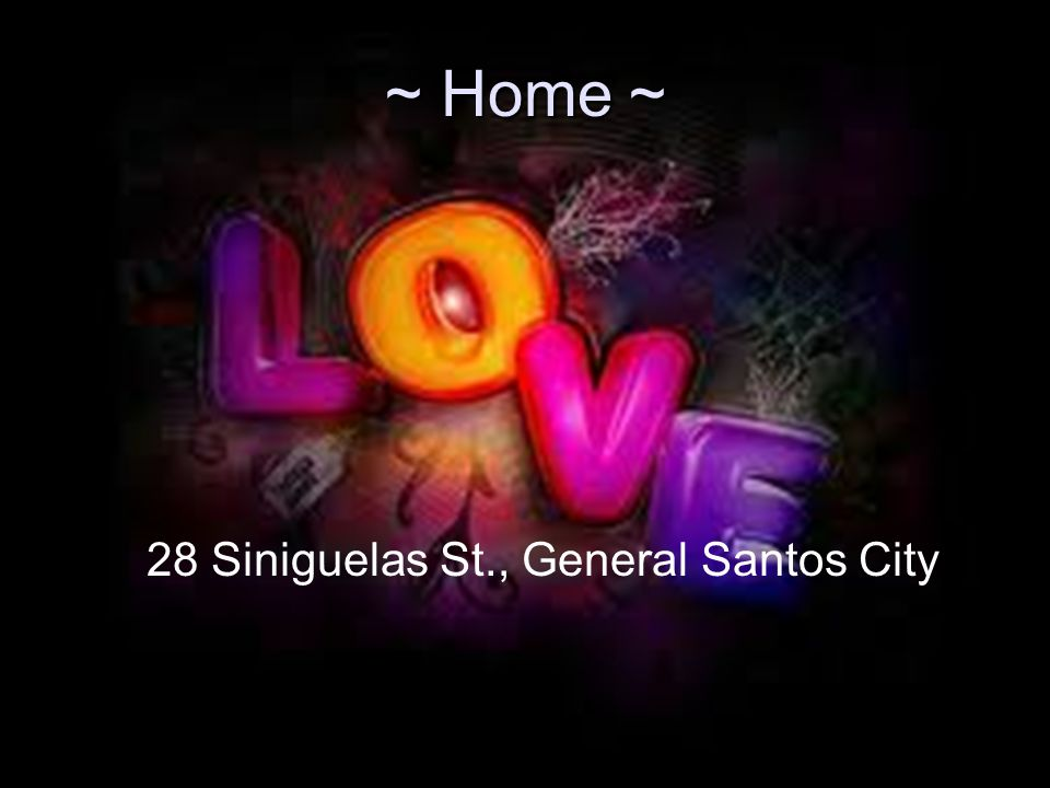 ~ Home ~ 28 Siniguelas St., General Santos City