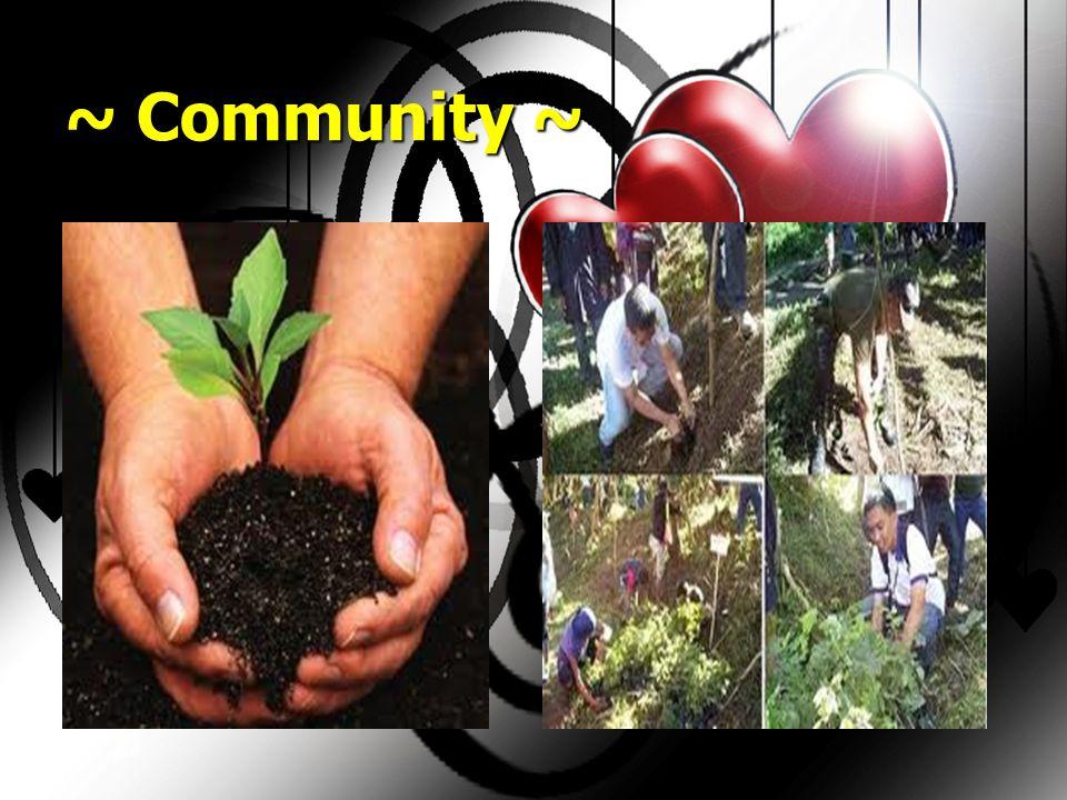 ~ Community ~