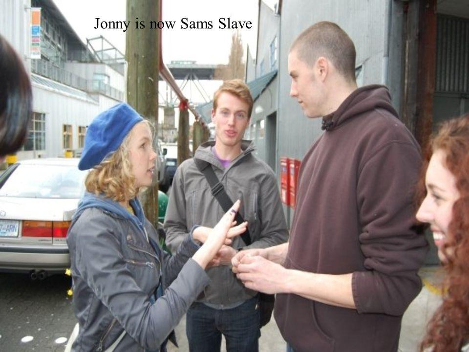 Jonny is now Sams Slave