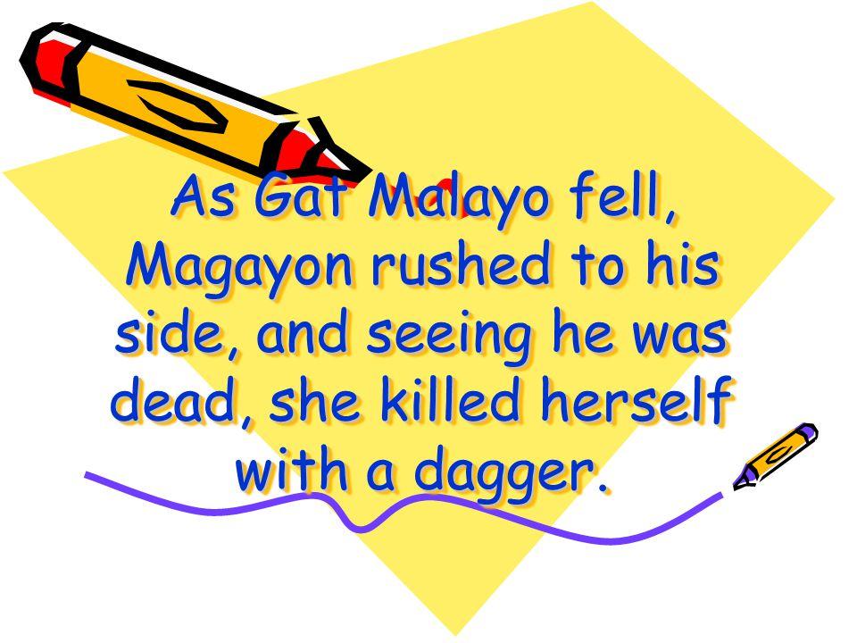 Unfortunately a friend of Buhawen shot Gat Malayo with an arrow. Unfortunately a friend of Buhawen shot Gat Malayo with an arrow.
