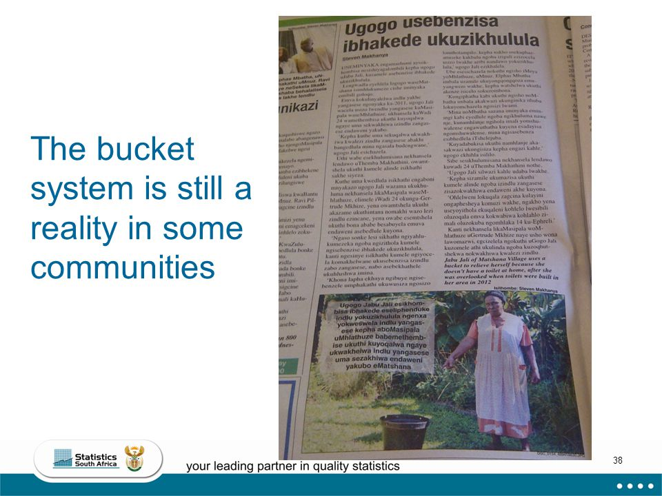38 The bucket system is still a reality in some communities