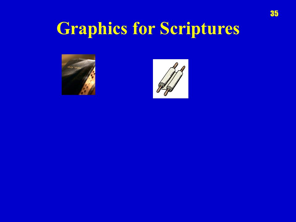 Graphics for Scriptures 35