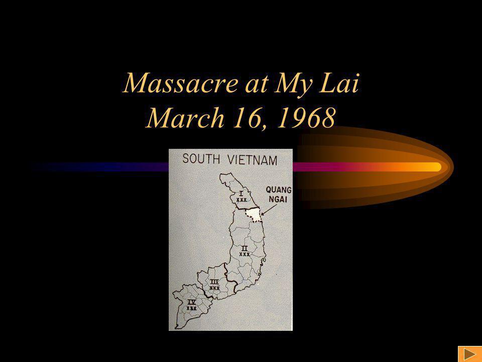 Massacre at My Lai March 16, 1968
