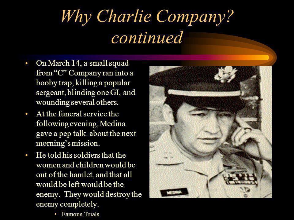 Why Charlie Company.