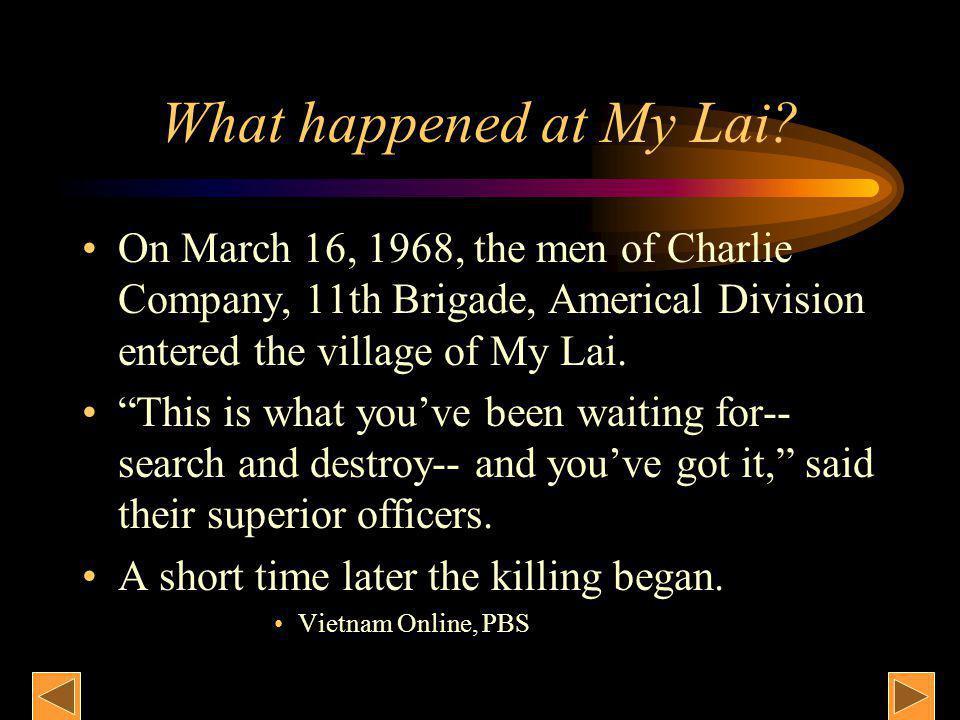 What happened at My Lai.
