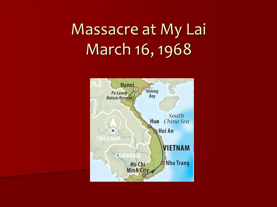 Where is My Lai.My Lai is in the South Vietnamese district of Son My.