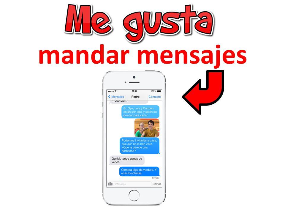 13 I like to send texts Me gusta mandar mensajes