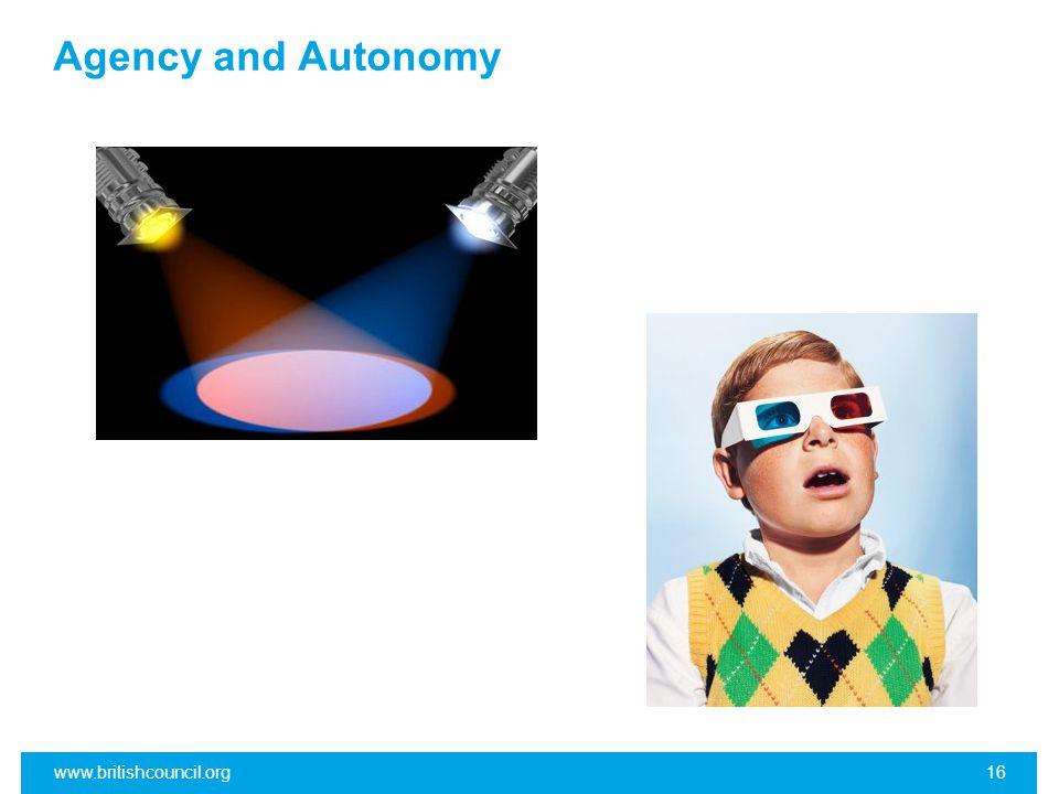 Agency and Autonomy www.britishcouncil.org16