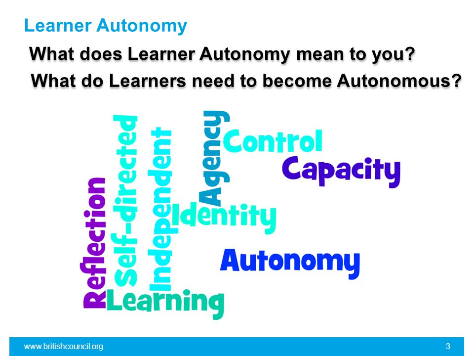Recap Autonomy – what it is and what it isn´t www.britishcouncil.org34 Agency – again a definition and why it´s important in ELT