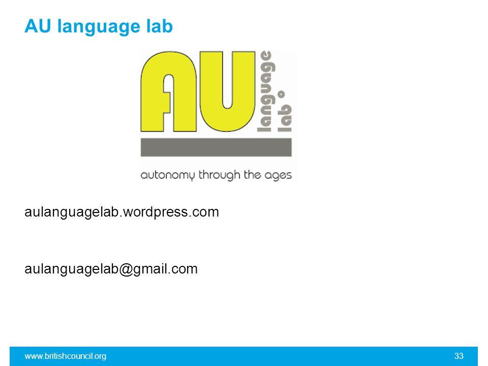 AU language lab aulanguagelab.wordpress.com aulanguagelab@gmail.com www.britishcouncil.org33