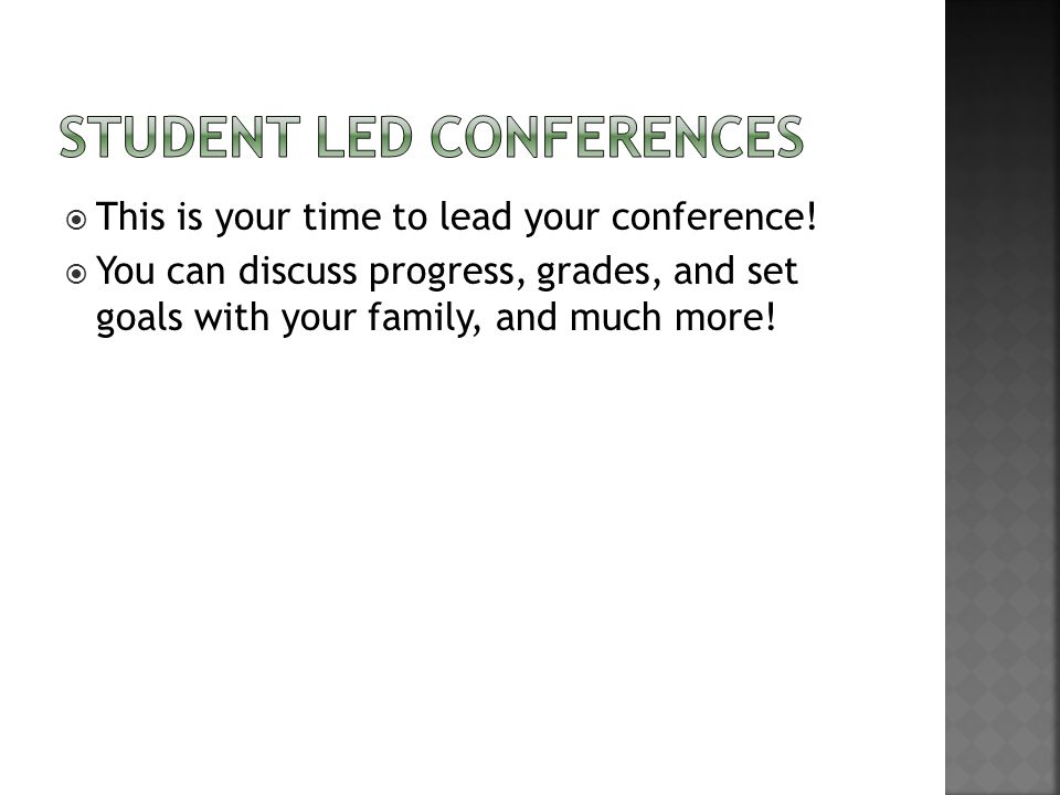  This is your time to lead your conference.