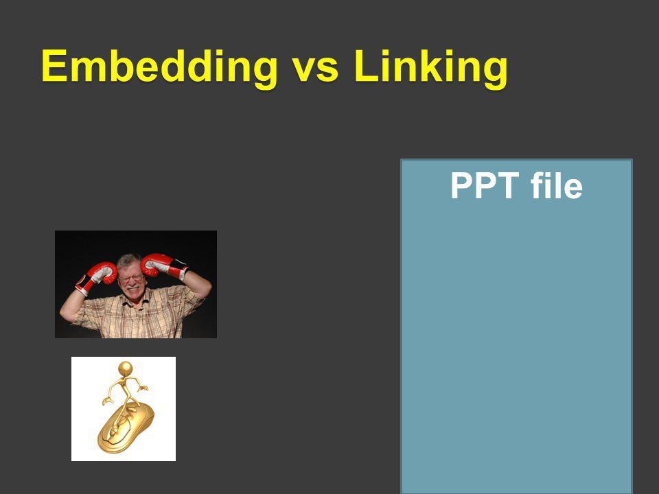 Embedding vs Linking PPT file