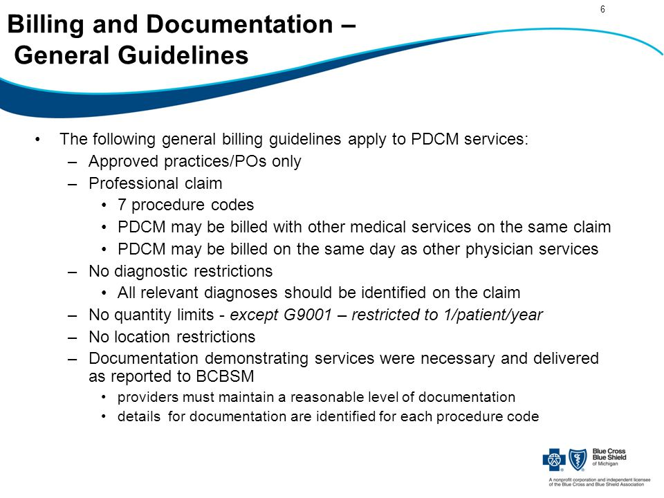 7 Initiation of Care Management (Comprehensive Assessment) G9001 G9001Coordinated Care Fee, Initial Rate (per case) Payable only when performed by an RN, MSW, CNP or PA with approved level of care management training One assessment per patient per year Contacts must add up to at least 30 minutes of discussion Assessment should include: –Identification of all active diagnoses –Assessment of treatment regimens, medications, risk factors, unmet needs, etc.
