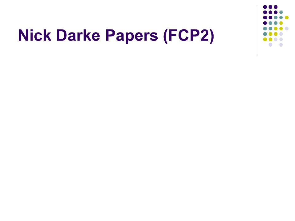 Nick Darke Papers (FCP2)