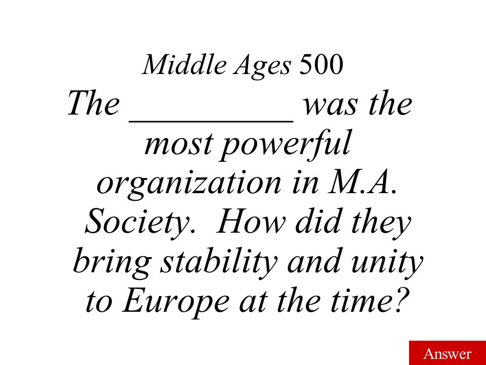 Answer Middle Ages 400 Bushido; Chivalry