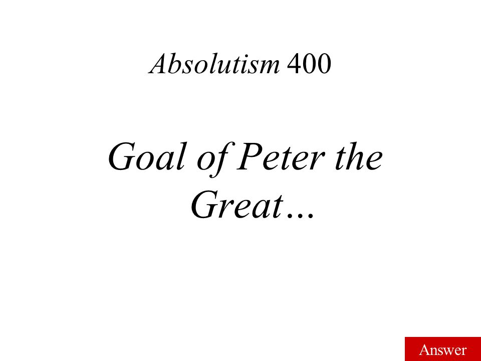 Answer Absolutism 300 Mercantilism
