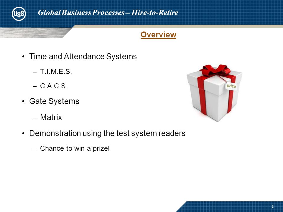 Time and Attendance Systems –T.I.M.E.S. –C.A.C.S.
