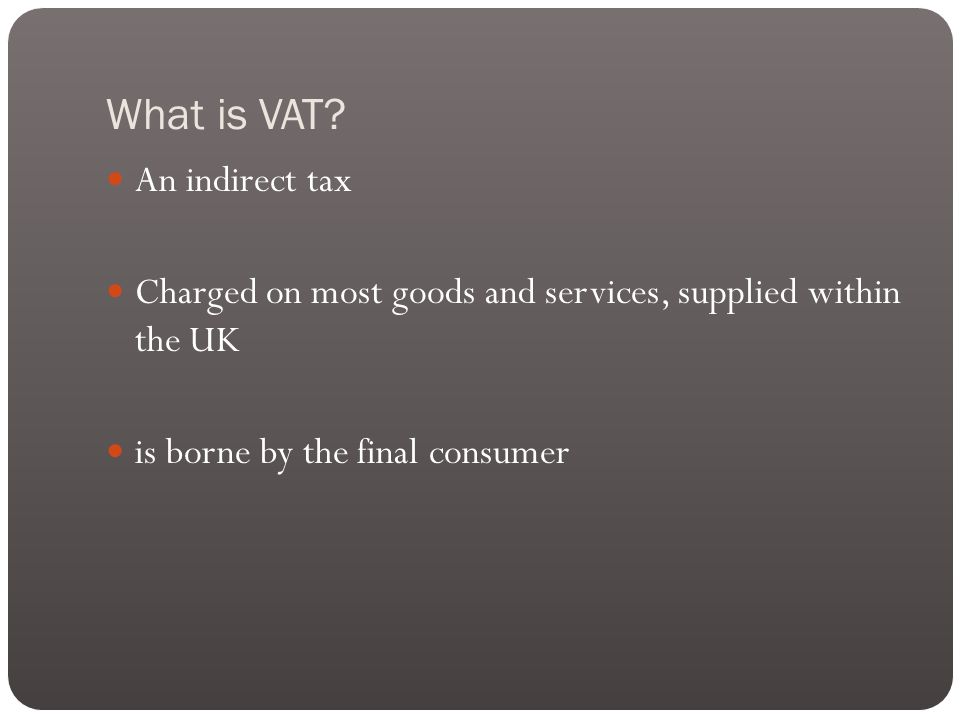 Effect of deregistration VAT output tax must be accounted for on the value of fixed assets and stocks held at the date of deregistration, on which a deduction for input tax has been claimed.