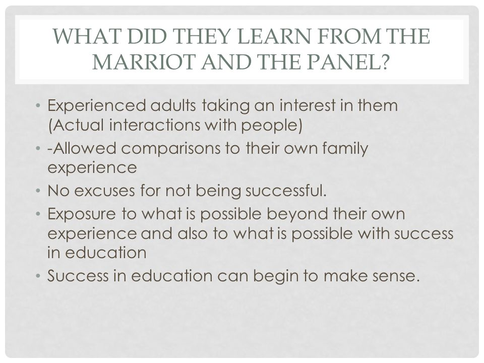 WHAT DID THEY LEARN FROM THE MARRIOT/PANEL.