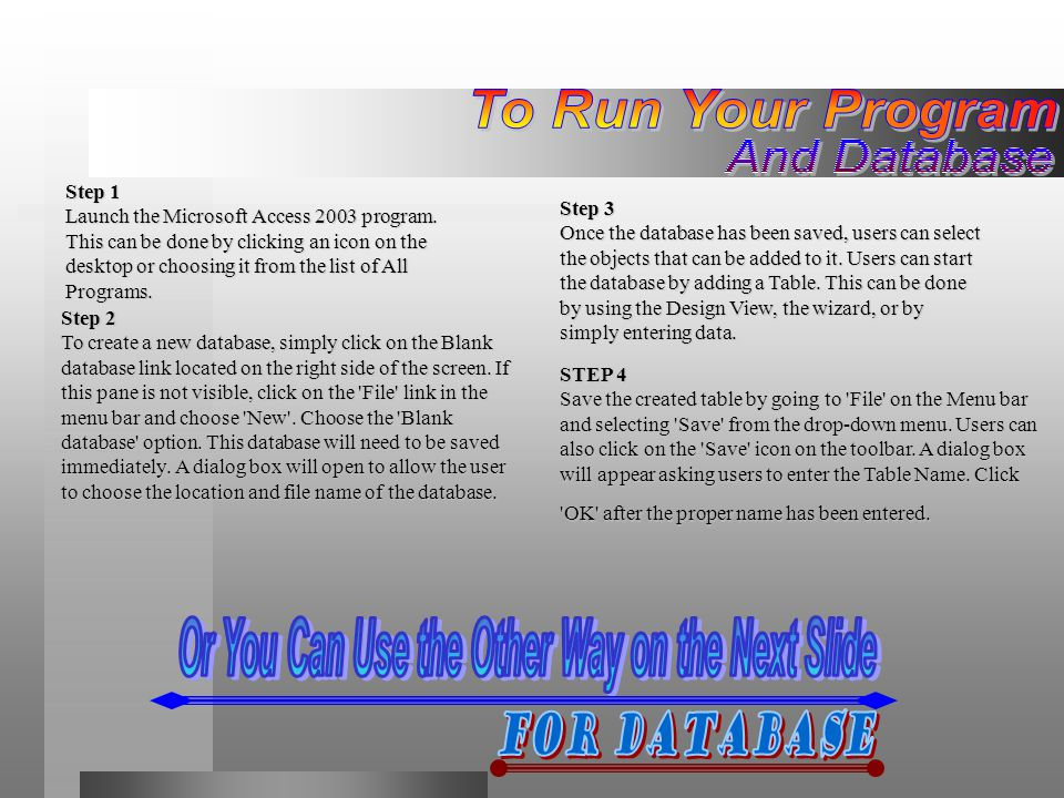 Database You can use a Database Wizard to create in one operation the required tables, forms, and reports for the type of database you choose — this is the easiest way to start creating your database.