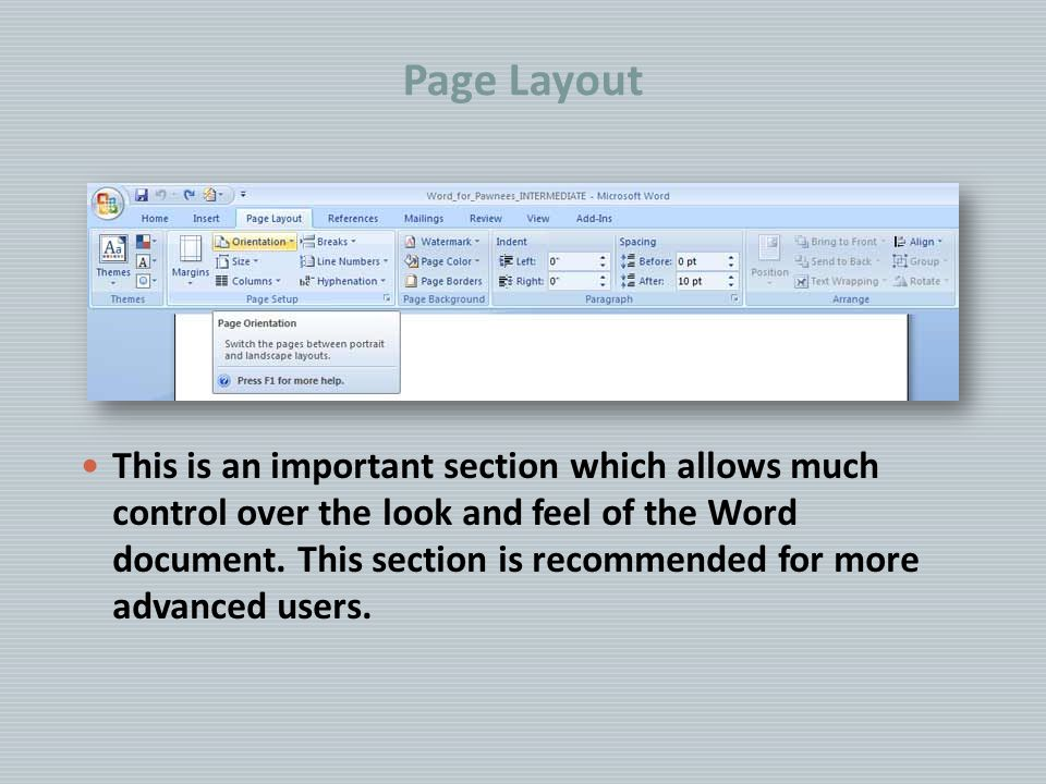 Page Layout This is an important section which allows much control over the look and feel of the Word document.